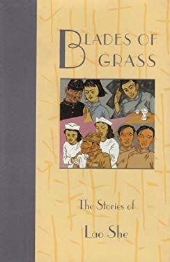 Blades of Grass: The Stories of Lao She 9780824815066