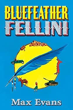 Bluefeather Fellini 9780826342607