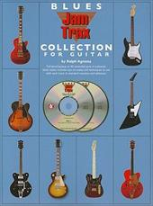 Blues Jam Trax Collection for Guitar [With 2 CDs] 10248549