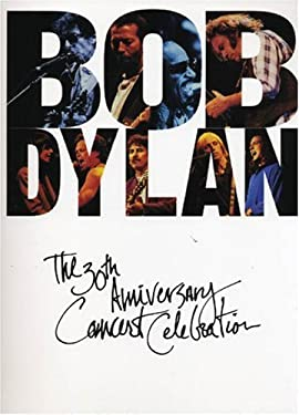 Bob Dylan: The 30th Anniversary Concert Celebration 9780825613753