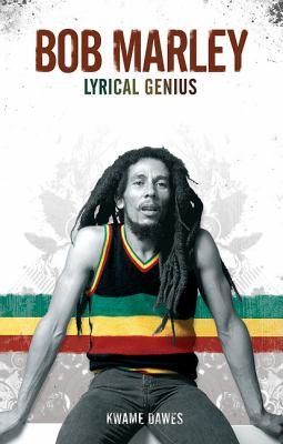 Bob Marley: Lyrical Genius 9780825673528