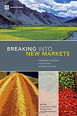 Breaking Into New Markets: Emerging Lessons for Export Diversification 9780821376379