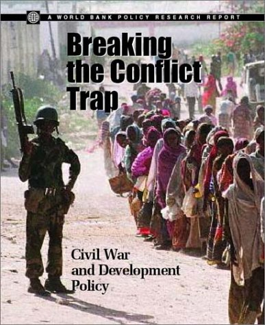 Breaking the Conflict Trap: Civil War and Development Policy 9780821354810