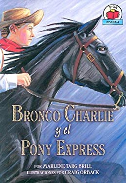 Bronco Charlie y El Pony Express 9780822530930