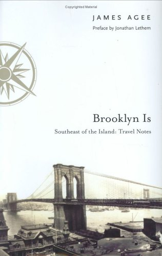 Brooklyn Is: Southeast of the Island: Travel Notes 9780823224920