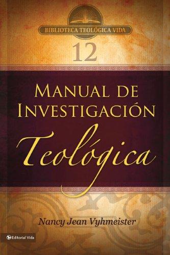 Manual de Investigacion Teologica 9780829755718