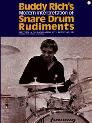 Buddy Rich's Modern Interpretation of Snare Drum Rudiments 9780825610035