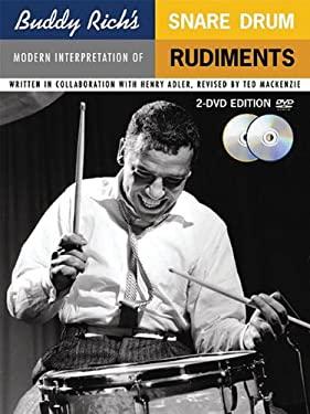 Buddy Rich's Modern Interpretation of Snare Drum Rudiments [With DVD] 9780825634659
