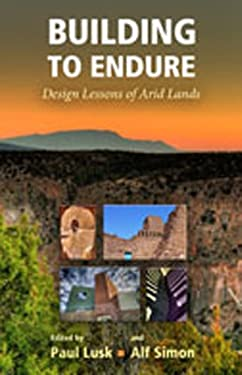 Building to Endure: Design Lessons of Arid Lands 9780826347978
