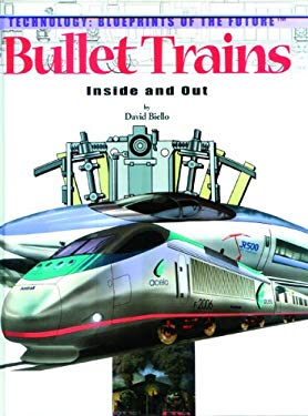 Bullet Trains: Inside and Out 9780823961139