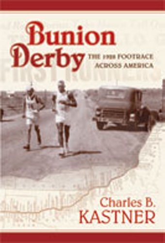 Bunion Derby: The 1928 Footrace Across America 9780826343017