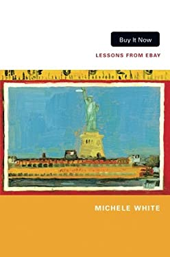 Buy It Now: Lessons from Ebay 9780822352402