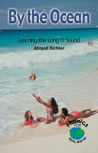 By the Ocean: Learning the Long O Sound 9780823982677