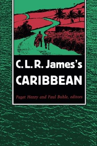 C. L. R. James's Caribbean 9780822312444
