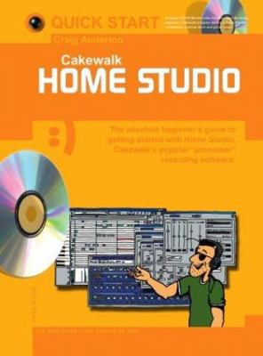Cakewalk Home Studio [With CDROM] 9780825627118