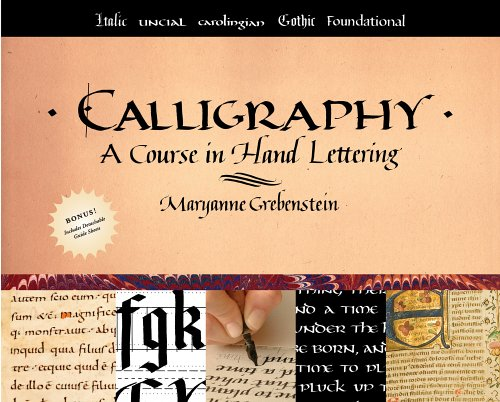 Calligraphy: A Course in Hand Lettering 9780823005536