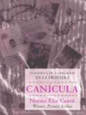 Canicula: Snapshots of a Girlhood En La Frontera 9780826315922