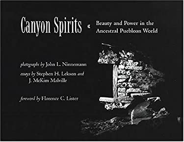 Canyon Spirits: Beauty and Power in the Ancestral Puebloan World 9780826332417