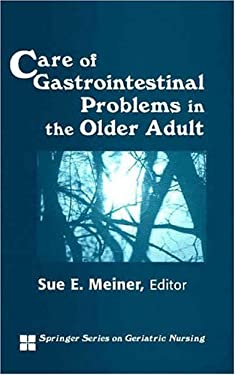 Care of Gastrointestinal Problems in the Older Adult 9780826118653