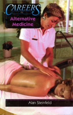 Careers in Alternative Medicine 9780823937547