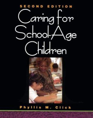 Caring for School-Age Children 9780827376922