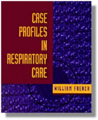 Case Profiles in Respiratory Care 9780827366848