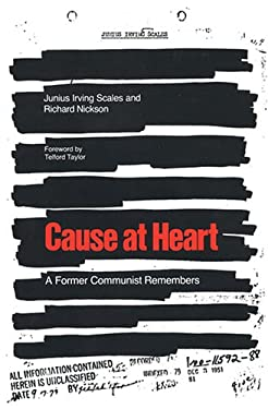 Cause at Heart: A Former Communist Remembers
