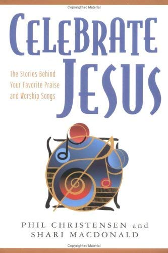Celebrate Jesus [With CD] 9780825423994