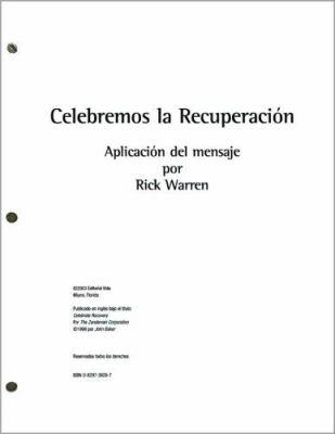 Celebremos la Recuperacion: Aplicacion del Mensaje 9780829739299