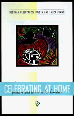 Celebrating at Home: Prayers and Liturgies for Families 9780829812503