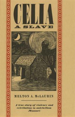 Celia, a Slave 9780820313528