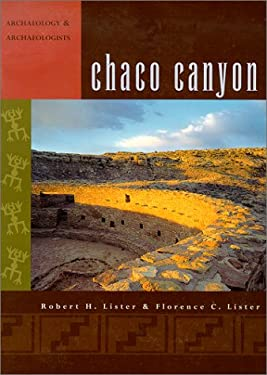 Chaco Canyon: Archaeology and Archaeologists 9780826307569