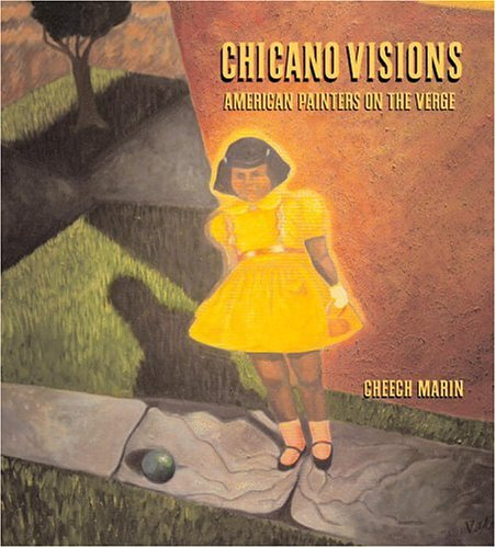 Chicano Visions: American Painters on the Verge 9780821228067