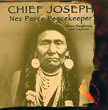Chief Joseph: Nez Perce Peacekeeper 9780823951116