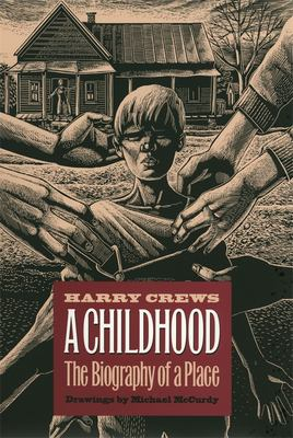 Childhood: The Biography of a Place 9780820317595