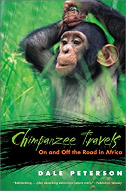 Chimpanzee Travels: On and Off the Road in Africa 9780820324890