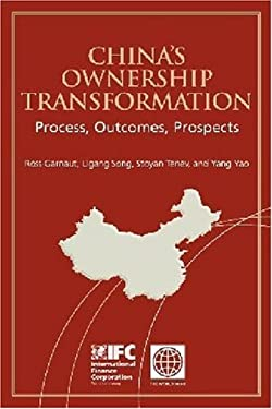 China's Ownership Transformation: Process, Outcomes, Prospects 9780821362372