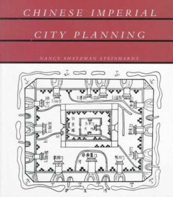 Chinese Imperial City Planning 9780824821968