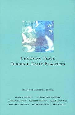 Choosing Peace Through Daily Practices 9780829816426