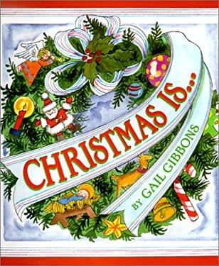Christmas Is-- 9780823415823