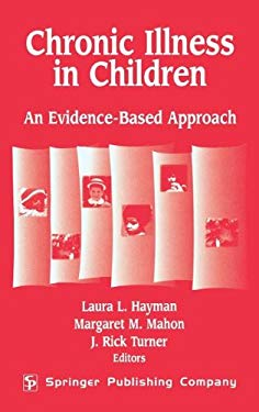 Chronic Illness in Children: An Evidence-Based Approach 9780826138569