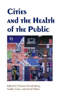 Cities and the Health of the Public 9780826515124