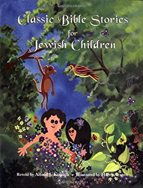 Classic Bible Stories for Jewish Children 9780824603625
