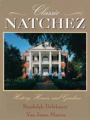 Classic Natchez 9780820318066