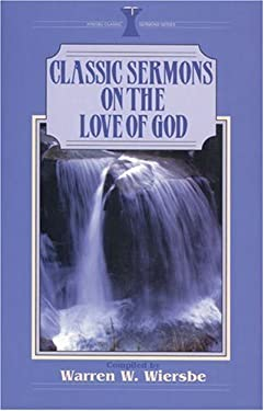 Classic Sermons on the Love of God 9780825440830