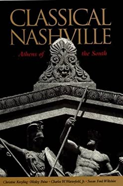 Classical Nashville: Athens of the South 9780826512772