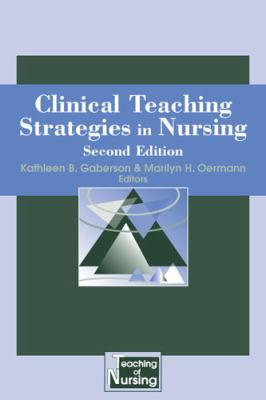 Clinical Teaching Strategies in Nursing 9780826102485