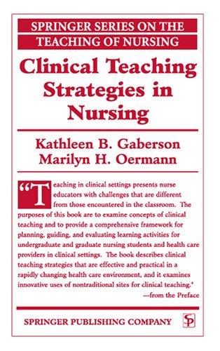 Clinical Teaching Strategies in Nursing 9780826112781