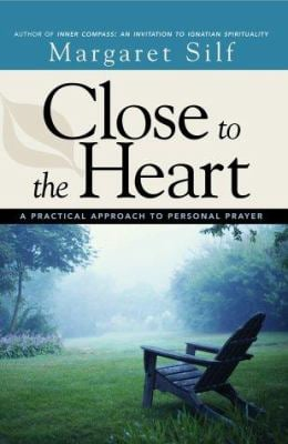 Close to the Heart: A Practical Approach to Personal Prayer 9780829416510