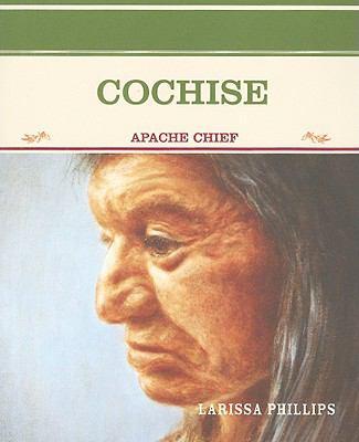 Cochise: Apache Chief 9780823941773